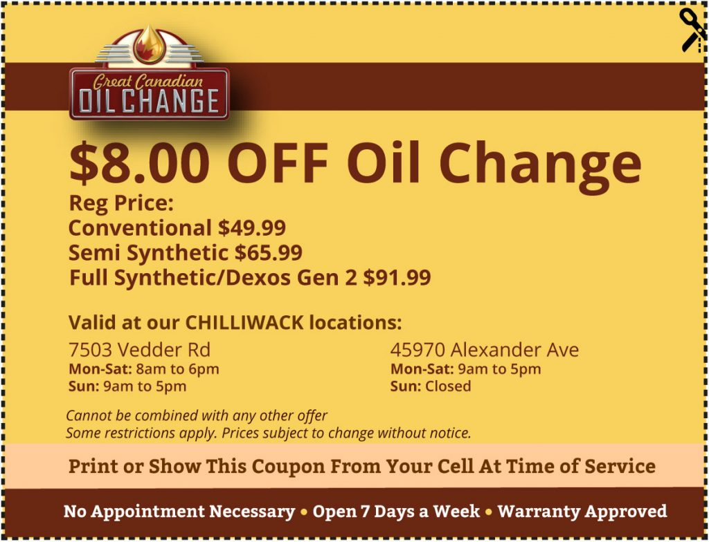 Chilliwack Great Canadian Oil Change Coupon $8 off oil change